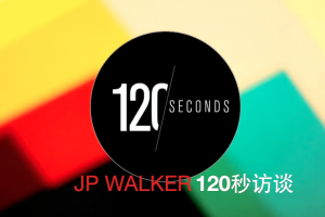 JP Walker 为你讲述老百姓自己的故事