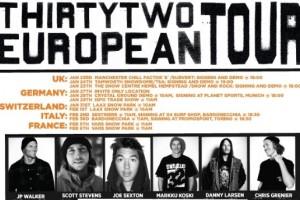 ThirtyTwo欧洲巡回
