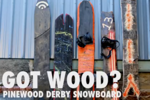 Signal ETT第15弹:Pinewood Derby Snowboard
