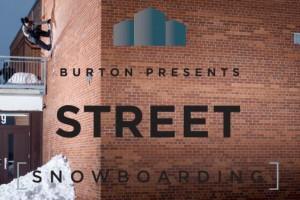 Burton出品: STREET