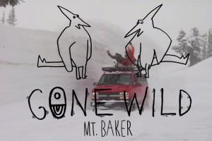 Airblaster出品Gone Wild: Mt. Baker