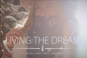 Jamie Anderson's 'Living The Dream'宣传片