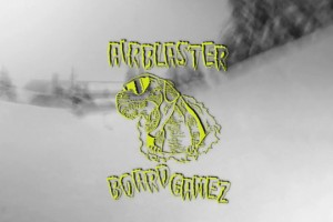 Airblaster Board Games 2014