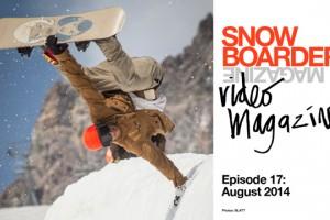 SNOWBOARDER视频杂志– 第十七期: 2014年8月