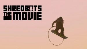Shredbots The Movie :宣传片