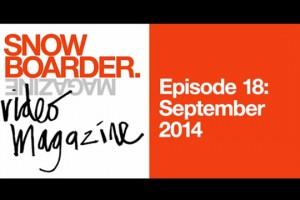 SNOWBOARDER视频杂志– 第十八期: 2014年9月