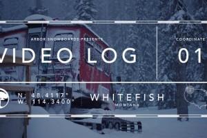 Arbor Snowboards – 视频博客: Whitefish