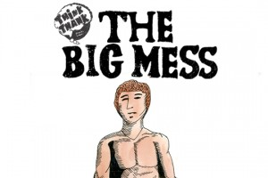 Think Thank Almanac – 《The Big Mess》