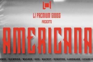 L1 Premium Goods 出品Americana – 48小时网络首映