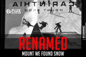 Flux ReNamed – Mount We Found Snow