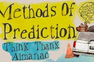 Think Thank Methods of Prediction – 48 小时网络首映