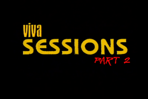VIVA SESSIONS – 第二部分