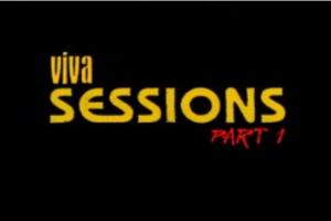 VIVA SESSIONS – 第一部分