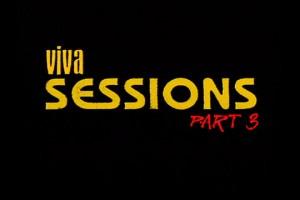VIVA SESSIONS – 第三部分
