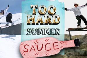 TOO HARD – 夏季的味道